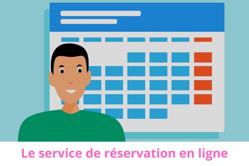 Le service de réservation en ligne