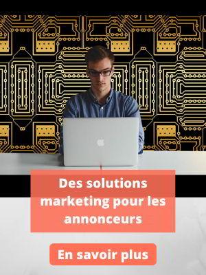 Des solutions marketing pour les annonceurs